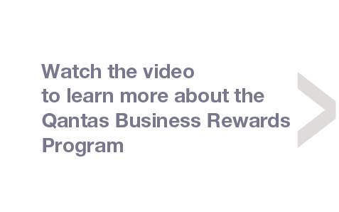 Watch the short video to learn moer about Qantas Business Rewards