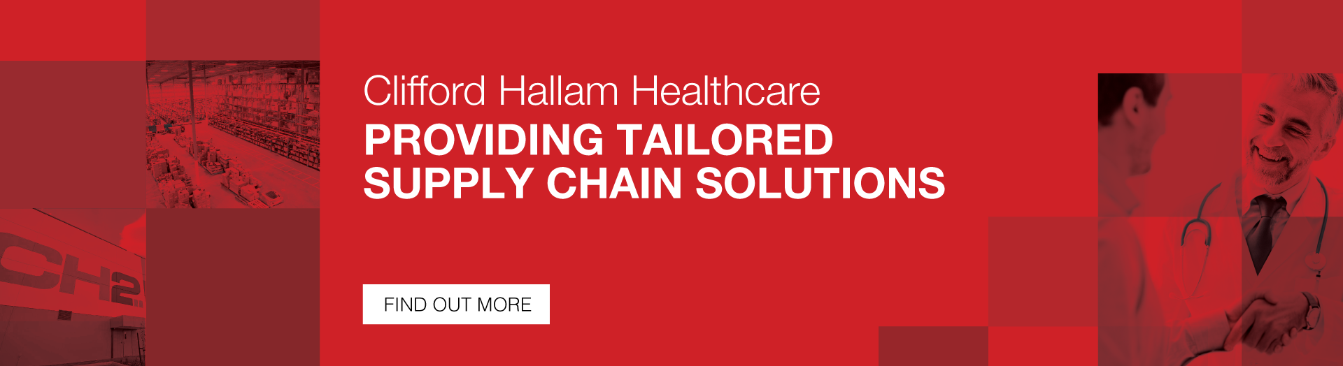 Clifford Hallam Healthcare - Providing tailored supply chain solutions